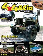 Revista 4x4 & Cia. Edição 163 - Fevereiro 2007 Rally Lisboa Dakar Expedição: Transamazônica Jipe do Leitor: Willys CJ-3A 1951 Impressões: GM S10 Flexpower e Toyota RAV4